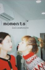 Moments (Jenlisa One Shots) by lalisahours