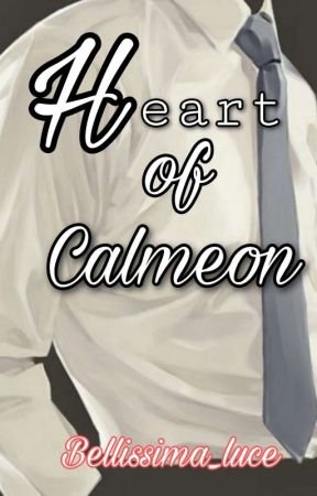Heart Of Calmeon by Bellissima_luce