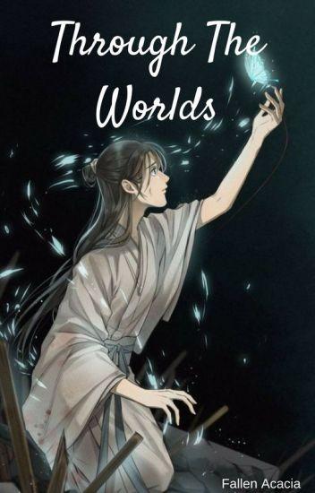 Through The Worlds