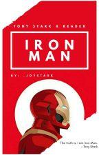 Iron Man [Tony Stark x Reader] by _joystark