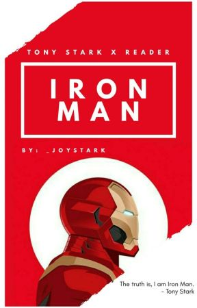Iron Man [Tony Stark x Reader] by _joystark