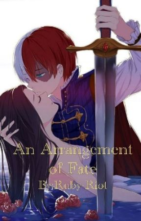 An Arrangement of Fate by Ruby-Riot