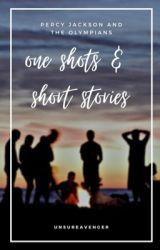 Percy Jackson One Shots and Short Stories  by unsureavenger