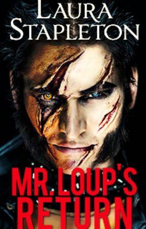 Mr. Loup's Return by LauraStapleton7
