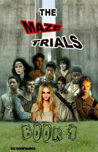 [BOOK : 1] The Maze Trials // COMPLETE cover