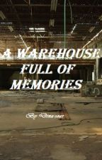 A Warehouse Full of Memories || BTS x Reader by Dina-soar