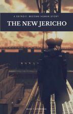 The New Jericho - a Detroit: Become Human story by mabiyusha