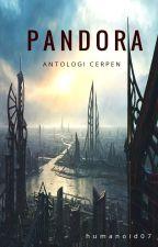 Pandora: Antologi Cerpen by 07fido