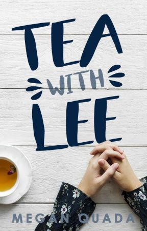 Tea with Lee by humored