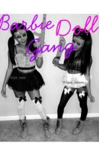 Barbie Doll Gang  by shay--m