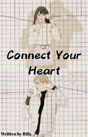 Connect Your Heart by RiFa_011