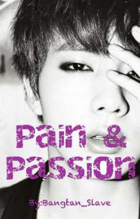 Pain & Passion   K.SJ  by HaechansLeftTiddy