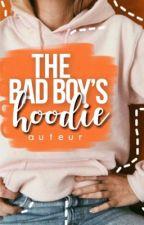 The Bad Boy's Hoodie by auteurwrites