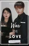 GANGSTERS: WAR? OR LOVE? [Completed] cover