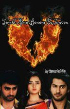 Tumhe Apna Banane Ka Junoon(RagSan) season1 by TevarAnisha