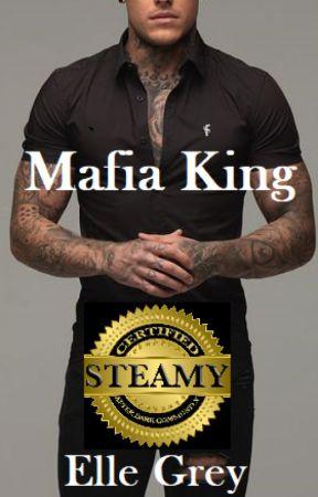 Mafia King (1st Draft) - On Hold by ElleGrey83
