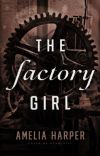 The Factory Girl // Book 1 in the Rosie Grey series cover