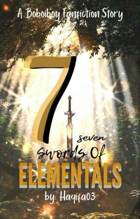 7 Swords of Elementals (Boboiboy Fanfiction) [RU] by haqifa03