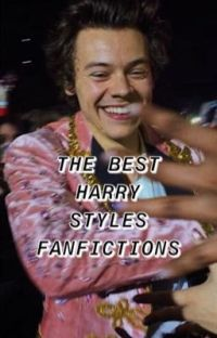 THE BEST HARRY STYLES FANFICTIONS  cover