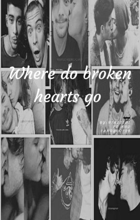 where do broken hearts go by niallsship