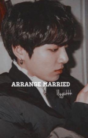 Arrange Marriage ;jeongguk. by ilygukkk