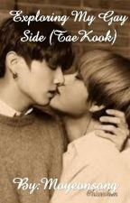 Exploring My Gay Side (TaeKook/Vkook) (Completed Short Story)  by CatNipplesCollector