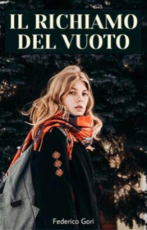Il Richiamo Del Vuoto (CARTACEO) by Federico_Gori_Writer
