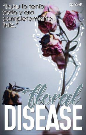 「DISEASE」➵KatsuDeku by 4revilo