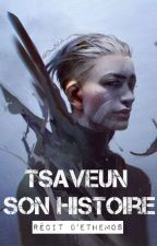 Tsaveun -  Son histoire by Ethemos