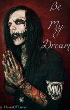 Be My Dream (Angelo Parente) by houseofterror
