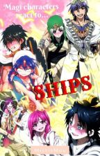 Magi Characters React To Ships by MissisMuu