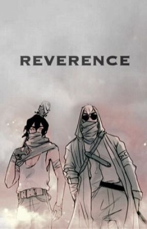 REVERENCE ↦ BOOK TWO by theblackpaladin