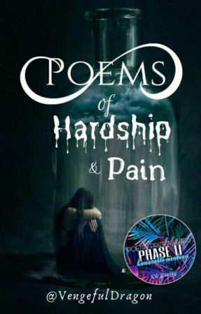 Poems of Hardship and Pain by VengefulDragon