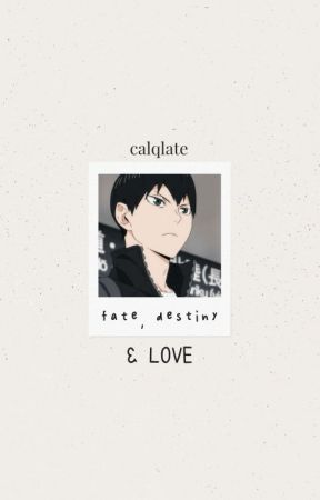 fate, destiny, & love by calqlate