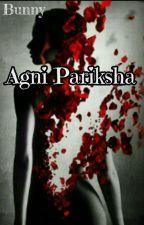 Agni Pariksha (Complete) by SvShri