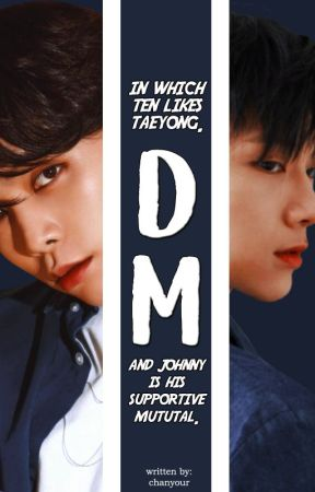DM | johnten by chanyour