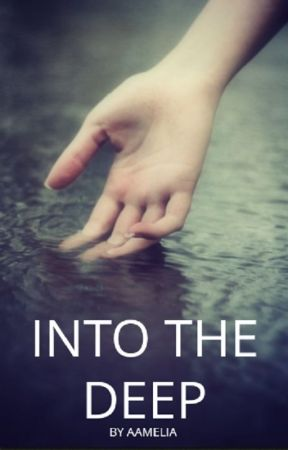 Into the deep. by aamelia