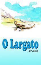 O Largato by JPVeiga