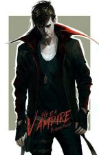 HE IS A VAMPIRE!!! by khushisawant