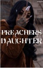 Preachers Daughter  by VEAUNE
