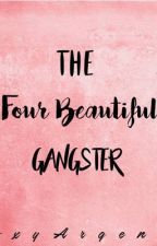 The four Beautiful Gangter by RoxyArgente