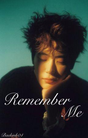 Remember Me by baekink04