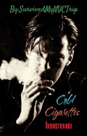 Cold Cigarettes - Ironstrange by SurvivedMyNYCTrip