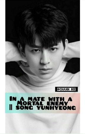 In a mate with a mortal enemy l| Song YunHyeong by chann_bee