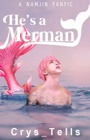 He's a Merman by Crys_Tells