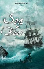 Sea Blues by lovingtimetravel