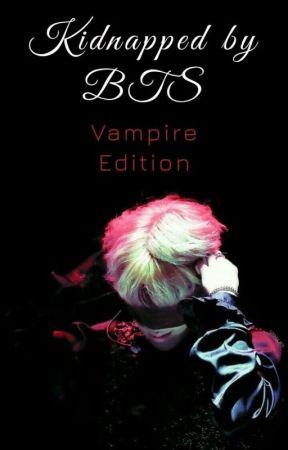 Bts vampire ff| kidnapped by tbsbtsv3