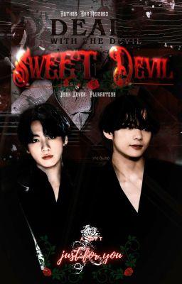 TaeKook | Sweet Devil - Ác Ma Ngọt Ngào ✓