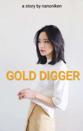 Gold Digger by nanoniken