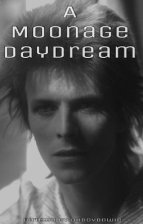 A Moonage Daydream - David Bowie by ohhboybowie